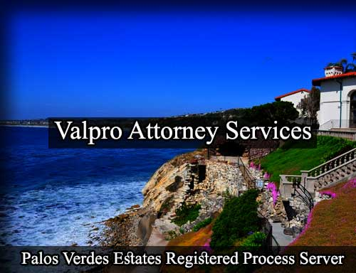 Palos Verdes Estates California Registered Process Server