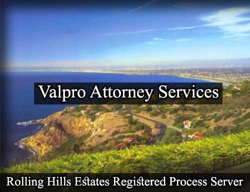Rolling Hills Estates California Registered Process Server