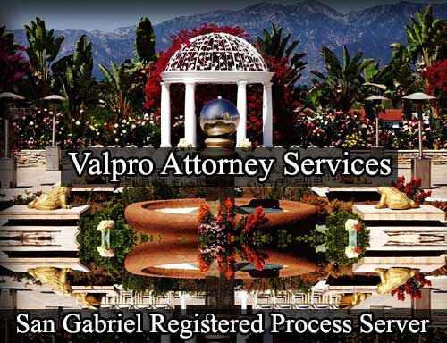San Gabriel California Registered Process Server