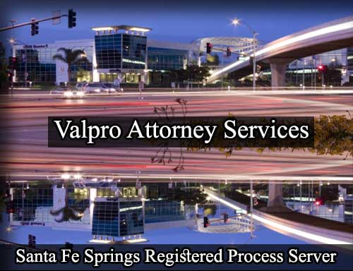 Santa Fe Springs California Registered Process Server