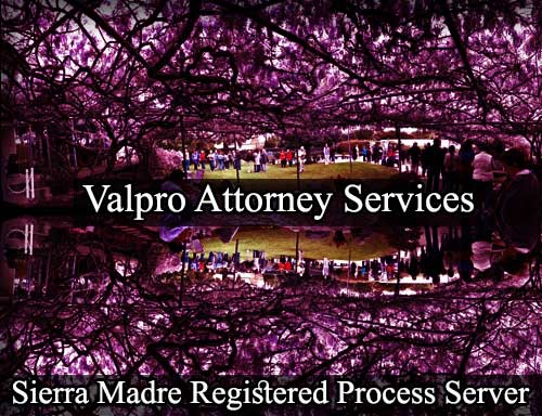 Sierra Madre California Registered Process Server