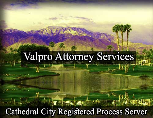 Cathedral City Registered Process Server