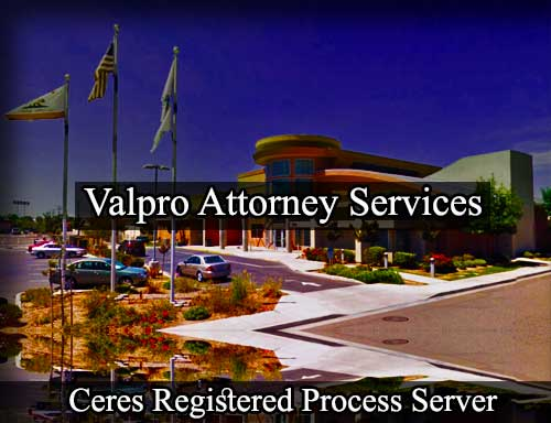 Ceres California Registered Process Server