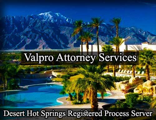 Desert Hot Springs Registered Process Server