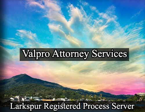 Larkspur Registered Process Server