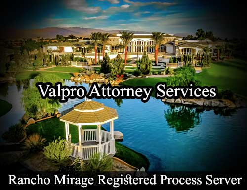 Rancho Mirage Registered Process Server