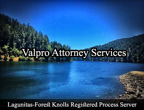 Lagunitas-Forest Knolls California Registered Process Server