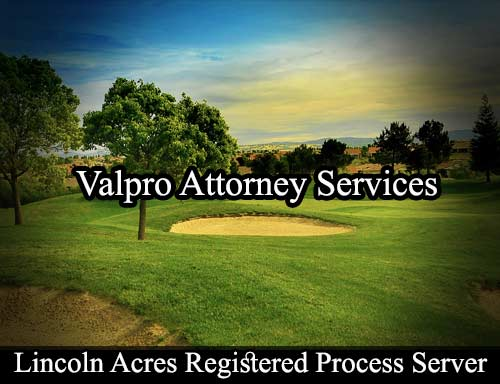 Lincoln Acres California Registered Process Server