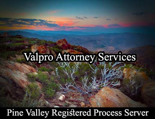 Pine Valley California Registered Process Server