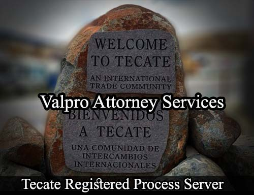 Tecate California Registered Process Server