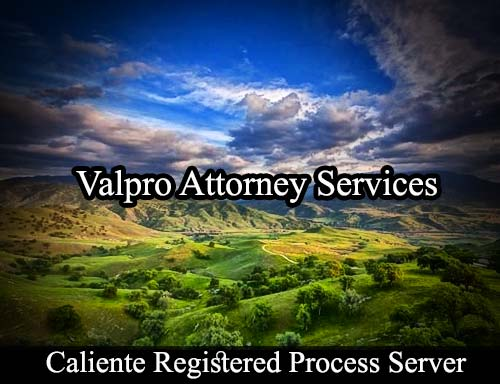 Caliente California Registered Process Server