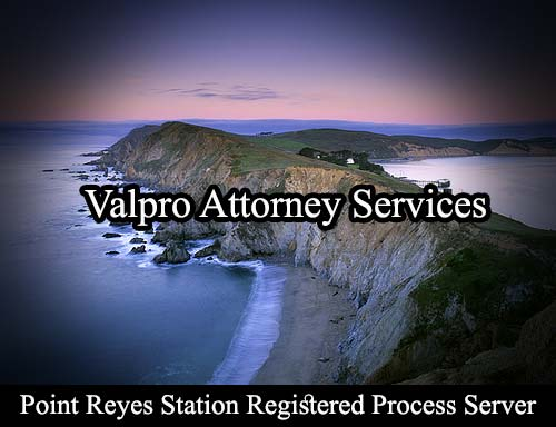 Point Reyes Station California Registered Process Server