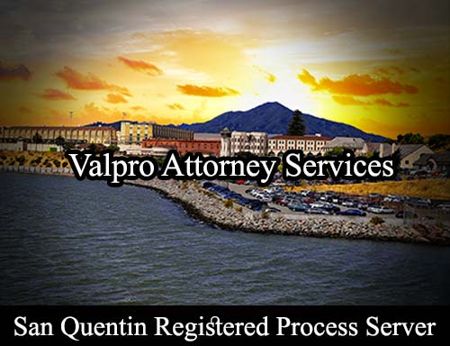 San Quentin California Registered Process Server