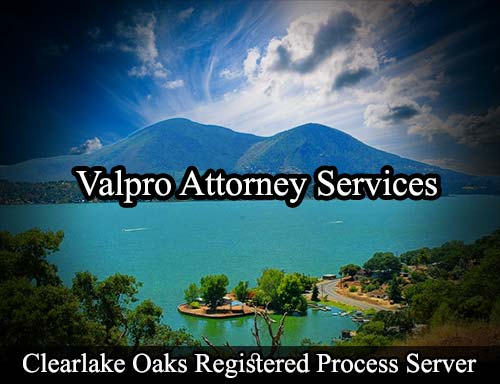 Clearlake Oaks California Registered Process Server
