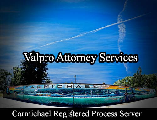 Carmichael California Registered Process Server