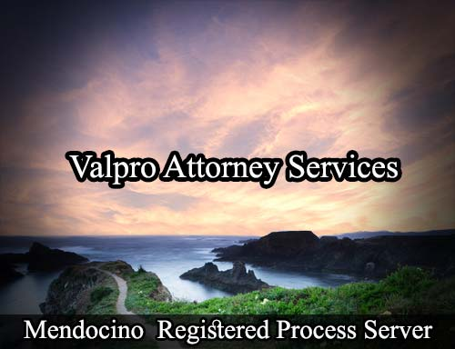 Mendocino California Registered Process Server